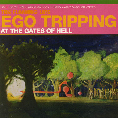 Flaming Lips - Ego Tripping Art.jpg (56352 bytes)