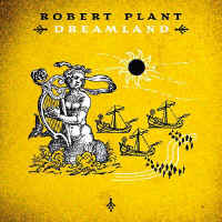 RObert_Plant-Dreamland_small.jpg (9168 bytes)