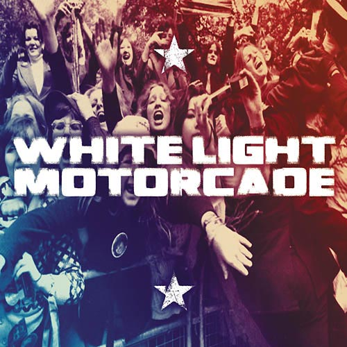 White Light Motorcade CD cover.jpg (60590 bytes)